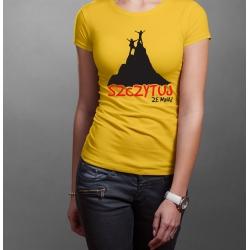 """Koszulka """"Szczytuj ze mną"""" DAMSKA"""