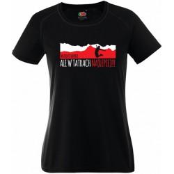 """Koszulka termoaktywna """"Wszędzie dobrze, ale w Tatrach najlepiej"""" DAMSKA"""