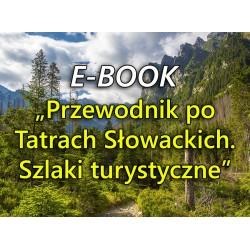 """E-book """"Przewodnik po Tatrach Słowackich. Szlaki turystyczne"""""""