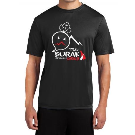 """Koszulka termoaktywna """"Tylko Burak śmieci w Górach"""" MĘSKA"""