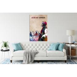 """Plakat """"ŻYCIE NA WYPASIE"""""""
