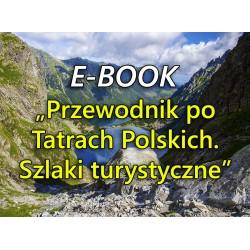 """E-book """"Przewodnik po Tatrach Polskich. Szlaki turystyczne"""""""