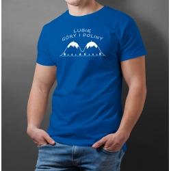 """Koszulka """"Lubię Góry i Doliny"""""""